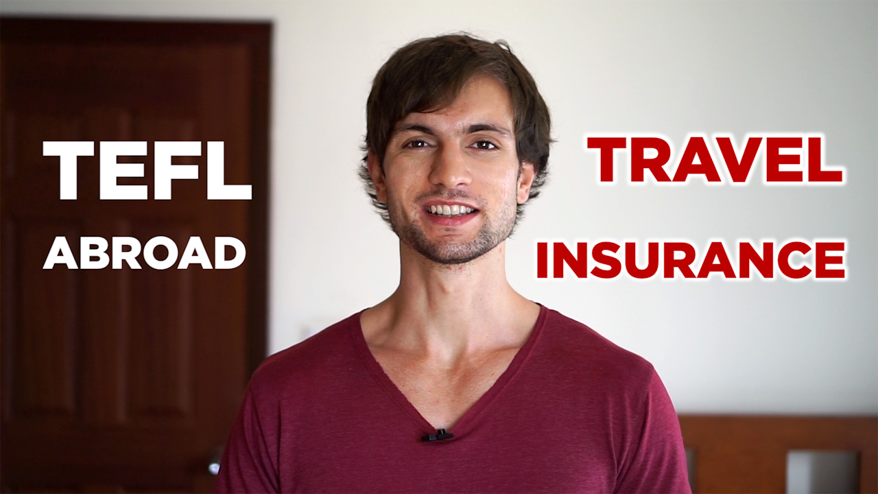 travel insurance teaching english abroad
